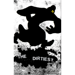 The Dirtiest - s/t